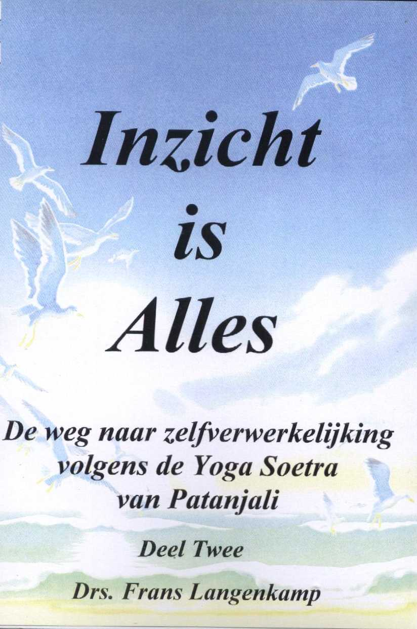 Inzicht is Alles